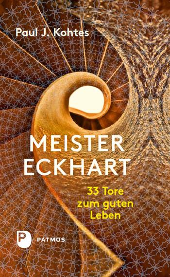 Buchtipp: Meister Eckhart - 33 Tore zum guten Leben